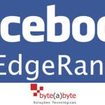 Saiba mais sobre o Edge Rank do Facebook.