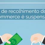STF concede liminar que suspende a mudança de recolhimento do ICMS para o E-commerce