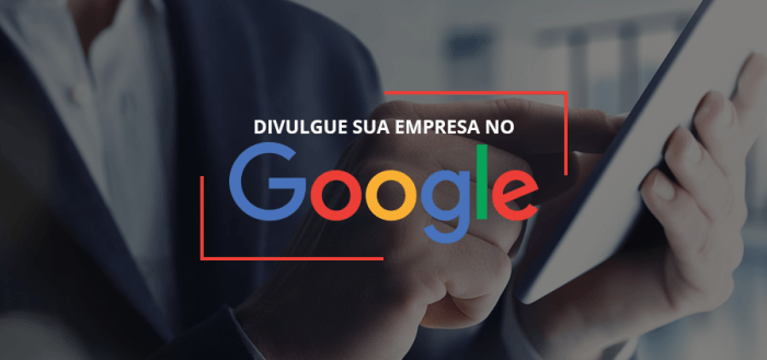 divulgue-sua-empresa-no-google
