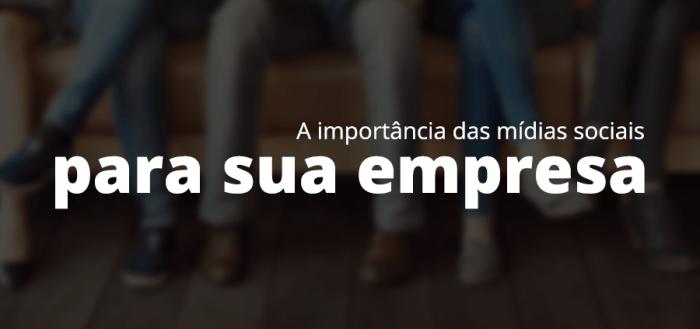 importancia-das-midias-sociais-para-sua-empresa