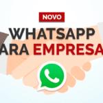 Novo aplicativo WhatsApp Business (WhatsApp para negócios)
